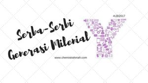 Serba-Serbi Generasi Milenial