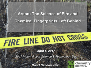 Arson: The Science of Fire and Chemical Fingerprints Left Behind