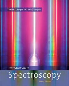 Introduction to Spectroscopy fourth edition by Pavia