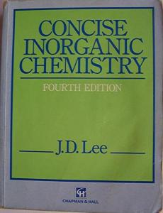 Pdf] concise inorganic chemistry by j d lee book free download.