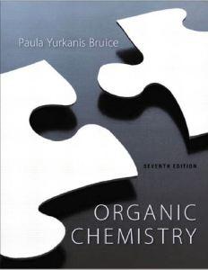 Organic Chemistry 7e by Paula Yurkanis Bruice