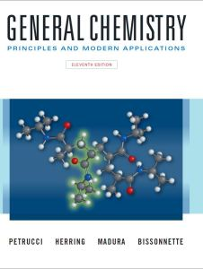 General Chemistry: Principles and Modern Applications (11th Edition) By Petrucci, Herring, Madura and Bissonnette