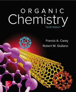 Organic Chemistry (10th Edition) by Francis A. Carey and Robert M. Giuliano