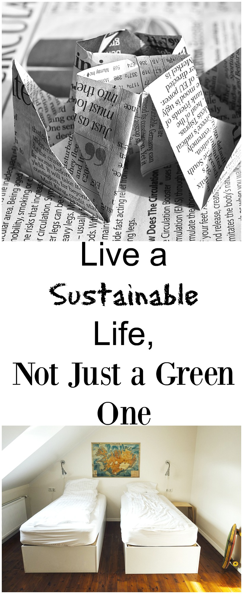 Live a Sustainable Life, Not Just a Green One