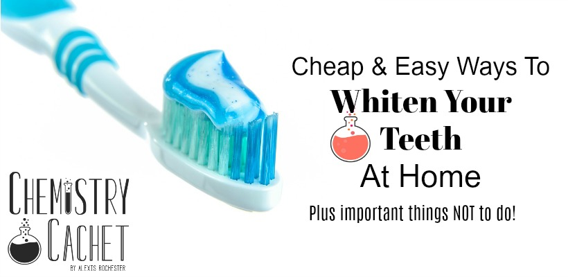 Cheap Easy Ways To Whiten Your Teeth At Home Based On Science