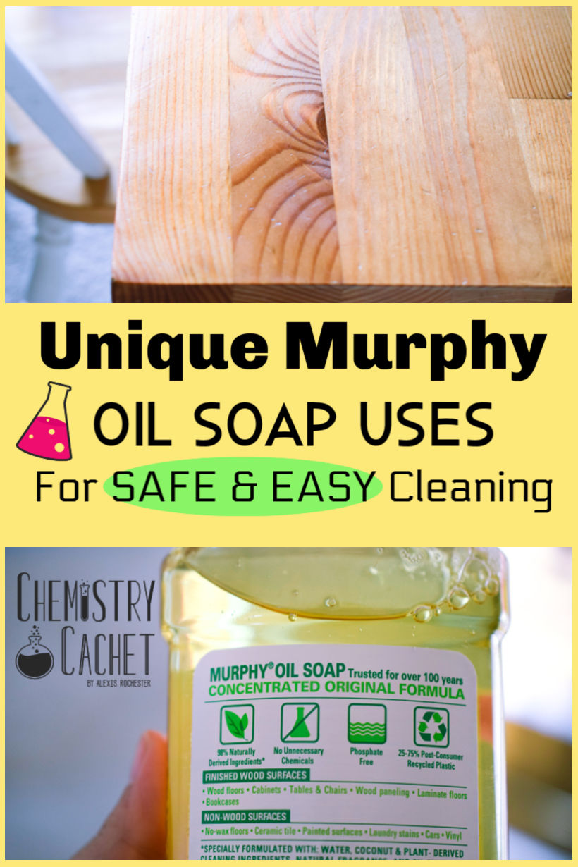 Dozens Of Unique Murphy Oil Soap Uses For Easy Cleaning