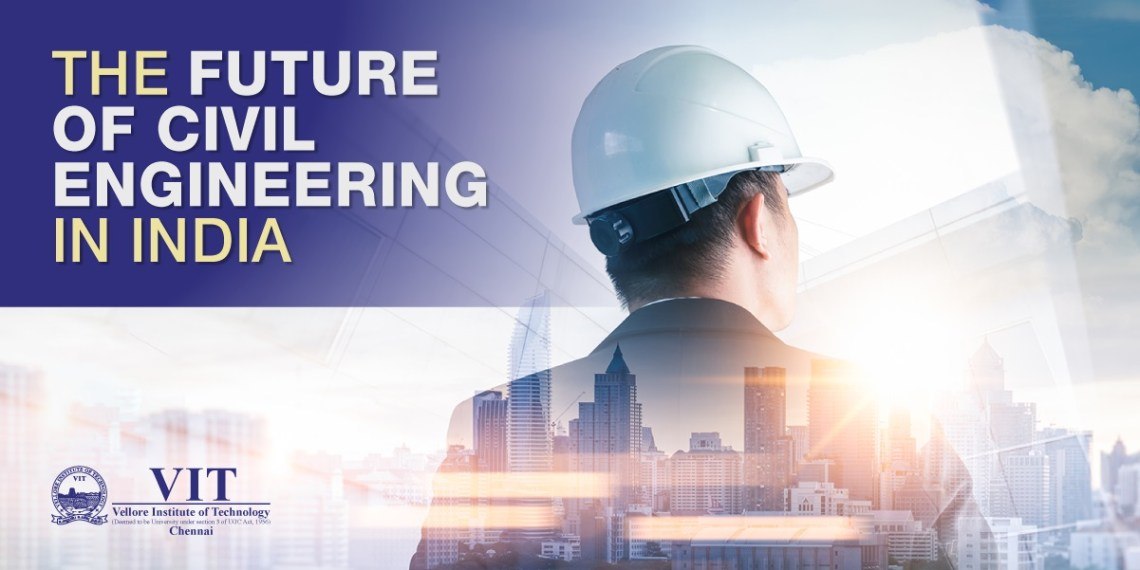 The Future Of Civil Engineering In India Best Civil Engineering College In Chennai