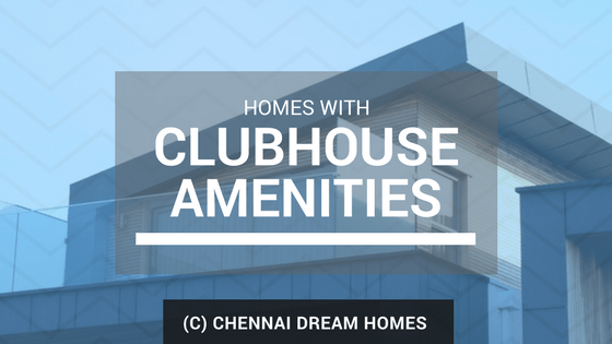apartment houses with clubhouses in chennai
