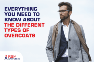 Everything You Need To Know About The Different Types Of Overcoats