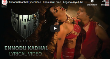 First Single Ennodu Kaadhal – Romantic Tamil Lyrical Video Song.