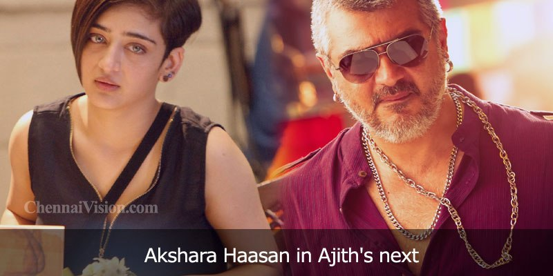 Akshara Haasan in Ajith's next