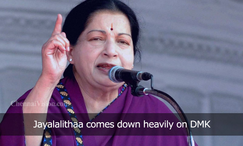 Jayalalithaa comes down heavily on DMK
