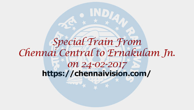 Chennai Central to Ernakulam Jn. on 24-02-2017