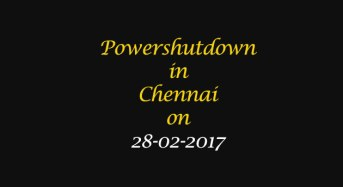 Chennai Power Shutdown Areas on 28-02-2017