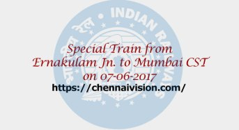 Special Train from Ernakulam Jn. to Mumbai CST on 07-06-2017