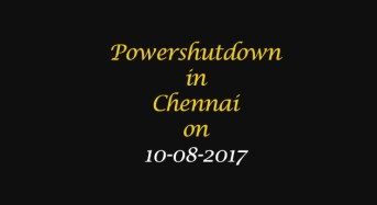 Chennai Power Shutdown Areas on 10-08-2017