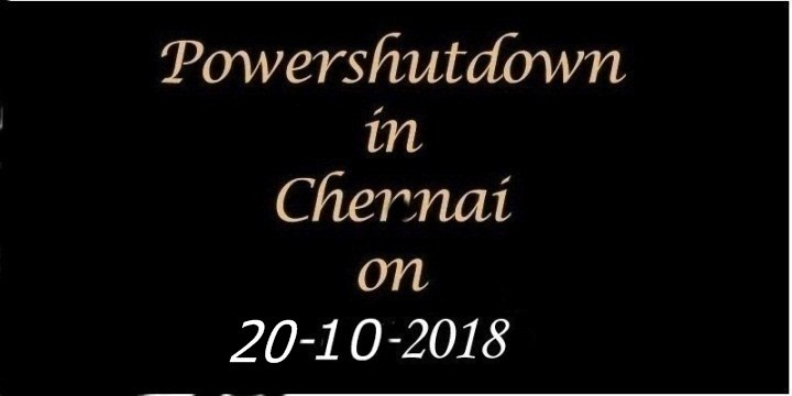 Chennai Power Shutdown On 20.10.2018