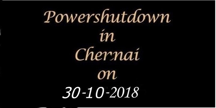 Chennai Power Shutdown On 30.10.2018