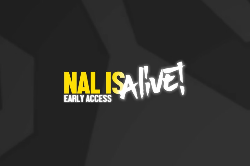 NAL is Alive (EA)