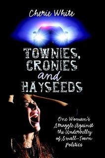 Townies, Cronies and Hayseeds