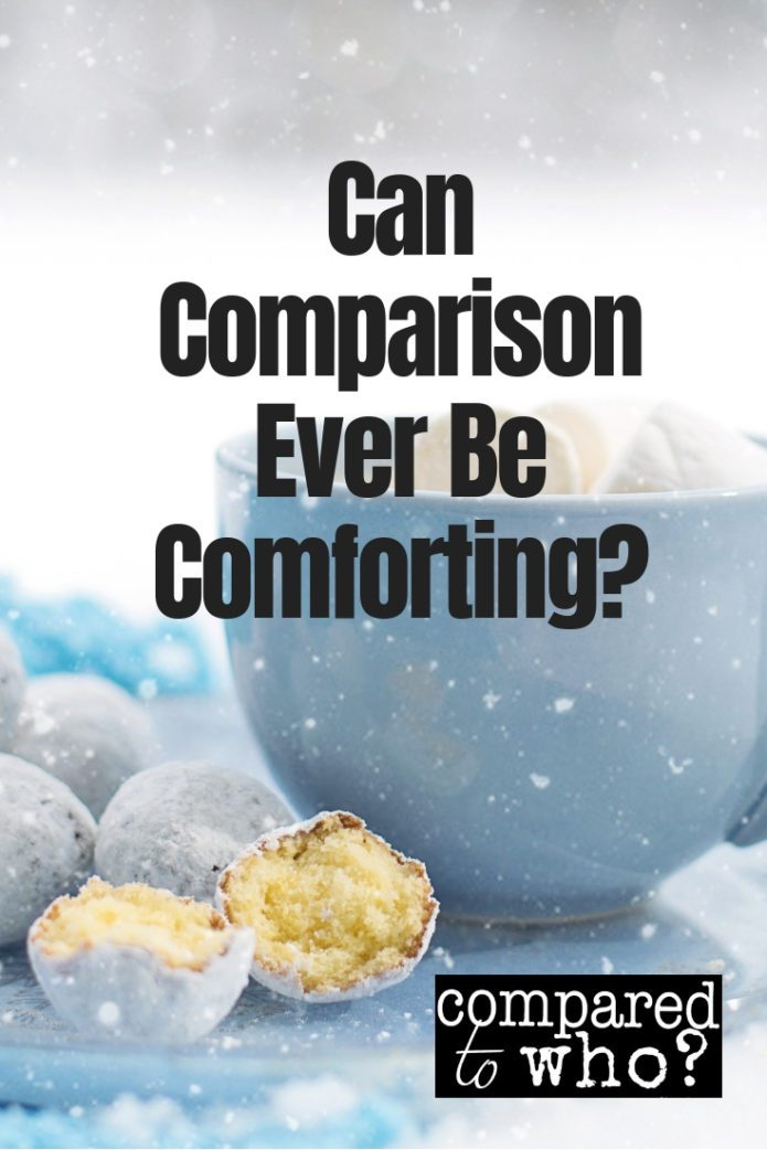 Finding Comfort in the Act of Comparison