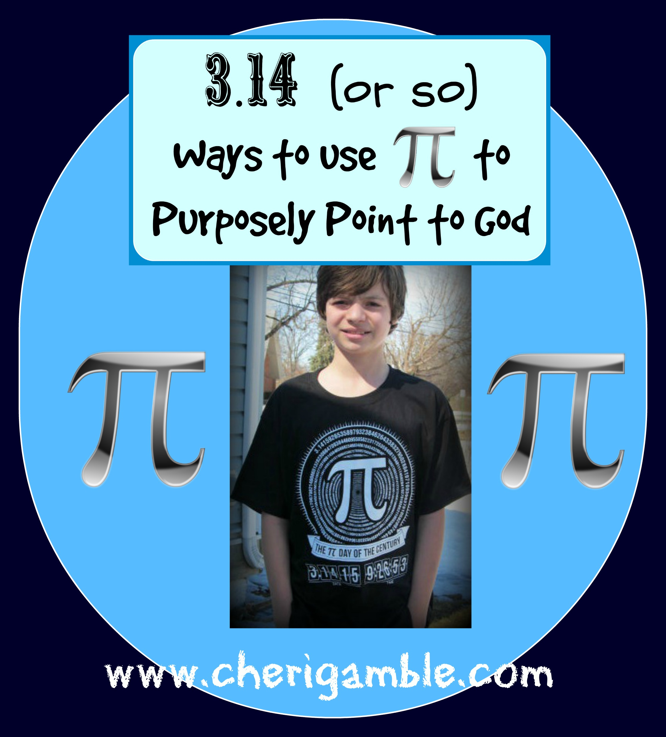 3 14 Or So Ways To Purposely Use Pi To Point To God Cheri