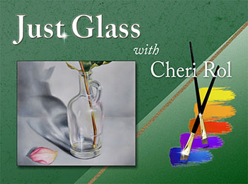 Just Glass Online Class with Cheri Ro.