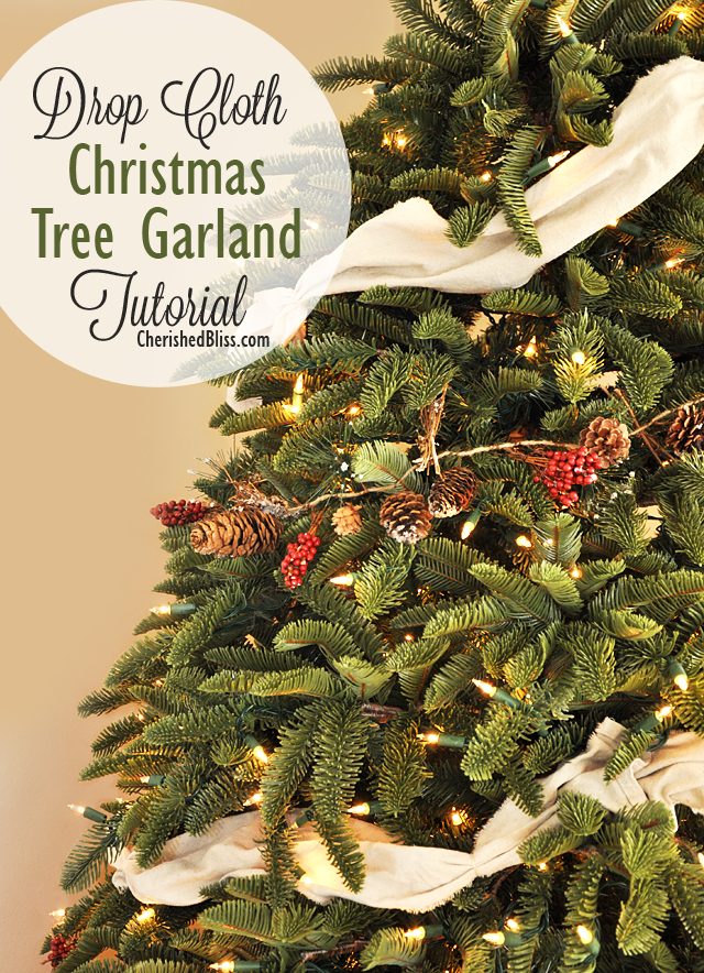 Drop Cloth Christmas Tree Garland Tutorial Cherished Bliss
