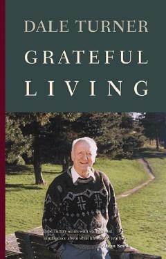 Grateful Living - Dr. Dale Turner