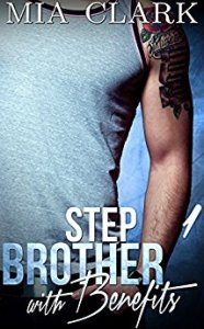stepbrother with benefits cover mia clark