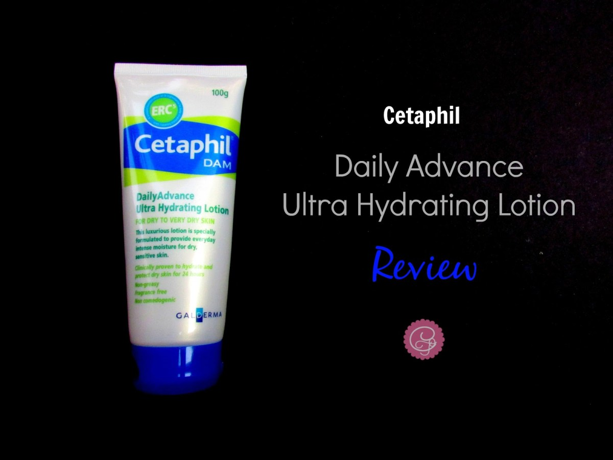 Cetaphil Daily Advance Ultra Hydrating Lotion || Review