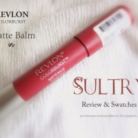 Revlon Colorburst Matte Balm Sultry | Review, Swatches & LOTD