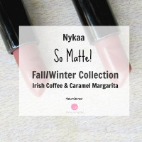 Nykaa So Matte Fall/Winter Collection Lipsticks Irish Coffee & Caramel Margarita | Review & Swatches