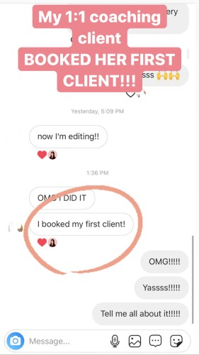 "Testimonial: ""I booked my first client!"""
