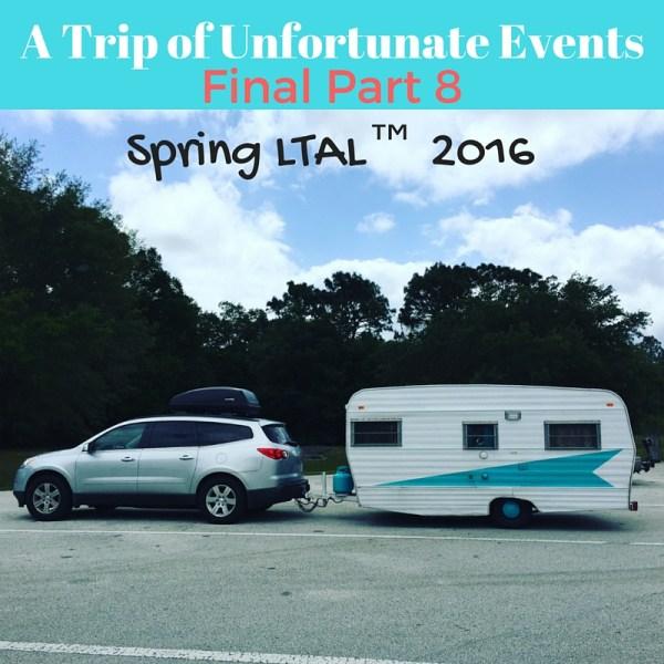A Trip of Unfortunate Events – Part 8