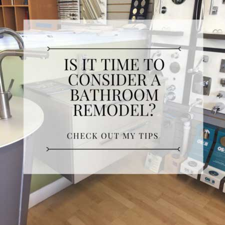 Is it time to consider a bathroom remodel?