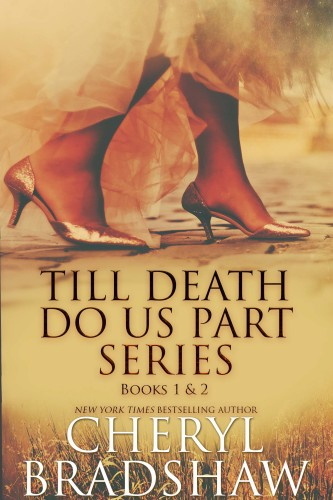 Till Death Do Us Part Box Set books 1-2 by Cheryl Bradshaw