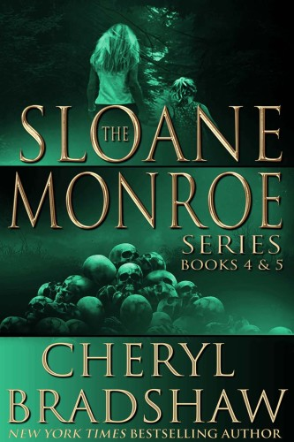 Sloane Monroe Series box set books 4-5 by Cheryl Bradshaw