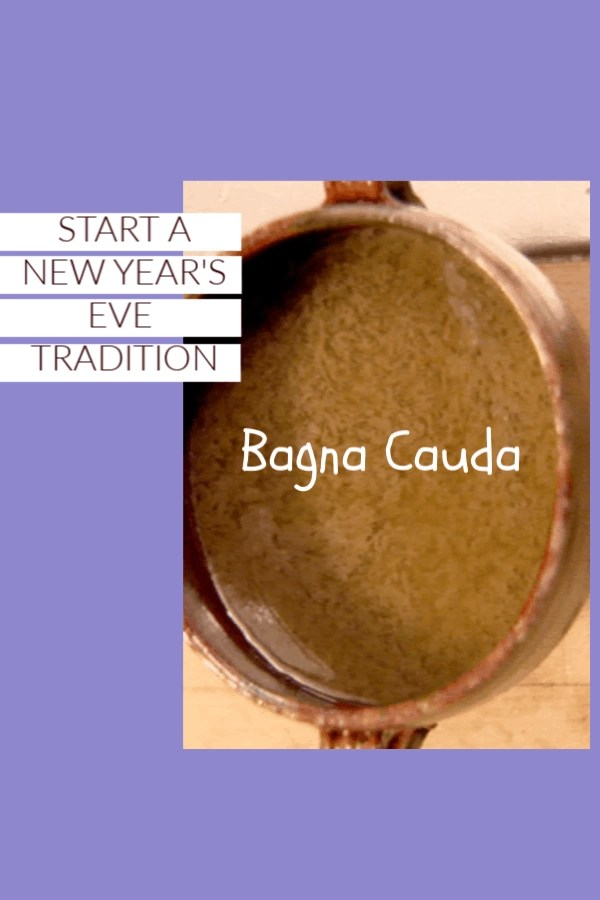 A favorite New Year's Eve dipping sauce--Bagna Cauda
