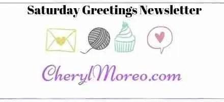 Saturday Greetings Newsletter 85