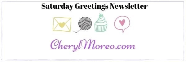 Saturday Greetings Newsletter 85