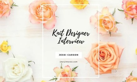 KNIT DESIGNER INTERVIEW:  JESSI CARSON