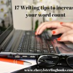 17 writing tips to increase your word count
