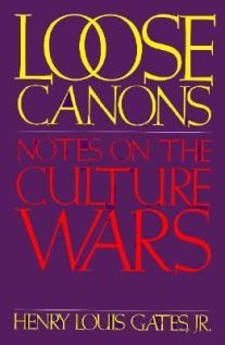 Loose Canons - Notes of the Culture Wars