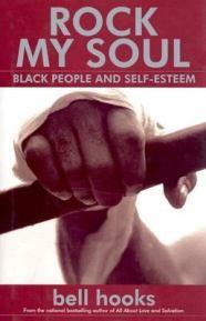 Rock My Soul - Black People and Self-Esteem