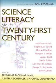 Science Literacy for the 21st Century