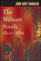 The militant South, 1800-1861.