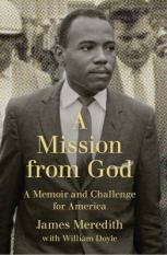 A Mission from God: A Memoir and Challenge for America | Chesnutt Library - New Books Display - May 2013