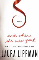 And When She Was Good | Chesnutt Library - New Books Display - May 2013