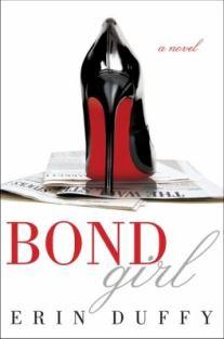 Bond Girl | Chesnutt Library - New Books Display - May 2013